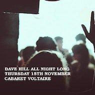 Underground Society Xxxiii: Dave Hill All Night Long