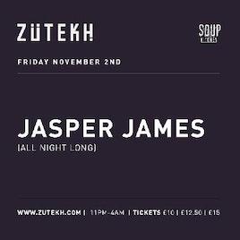 Zutekh presents Jasper James (All Night Long)