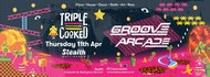 Triple Cooked: Nottingham - Groove Arcade