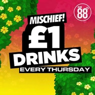 Mischief : Thursday 2nd May : Club 88 Croydon