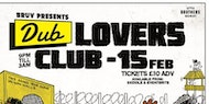 BRUV presents...Dub Lovers Club ft. Dub Smugglers + Guests
