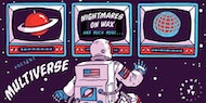 Dropout Disco Present: Multiverse Ft. Nightmares On Wax & More