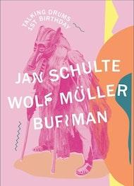 Talking Drums 1st Birthday W/ Jan Schulte