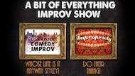 A Little Bit of Everything Improv Show