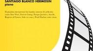 Música de Cine. Santiago Blanco Hermosín, piano