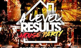 A Level Results House Party