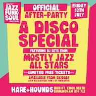 Mostly Jazz Funk & Soul: Official Afterparty