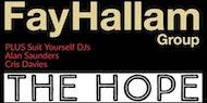 The Fay Hallam Group - Live in BRIGHTON - Plus DJs