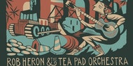 Rob Herton and the Tea Pad Orchestra
