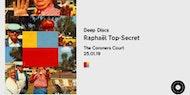 Deep Discs presents: Raphaël Top-Secret - Winter Series 001