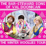 The Bar-Steward Sons Of Val Doonican: The Winter Woollies Tour
