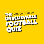 The Unbelievable Football Quiz with Chris Kamara