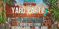 Yard Party 2 - Day / Night Event