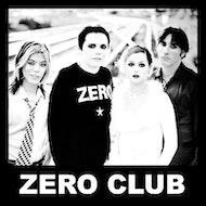 Zero Club / Grunge, Geek Rock, Riot Grrrl + Generation X Anthems