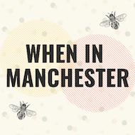 When in Manchester Festival