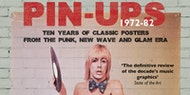 Pin-Ups 1972-82: 10 Years Of Classic Posters (Alwyn Turner & Roger Crimlis)