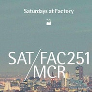 Saturdays @ FAC251 - 23/03/19