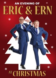 An Evening of Eric and Ern at Christmas