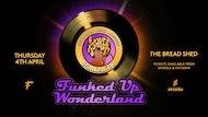 Funked Up Wonderland