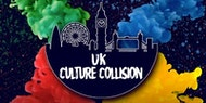 UK Culture Collision (Powered by #6MILLI)