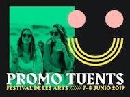 Promo Tuents by Tuenti - Festival de les Arts 2019