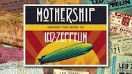 Mothership - Led Zeppelin Tribute