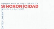 """Sincronicidad"" - Playing the music of Sting & The Police"