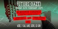 Future Daze : Vladimir Ivkovic, Simon Scott b2b Conor Thomas & Luce