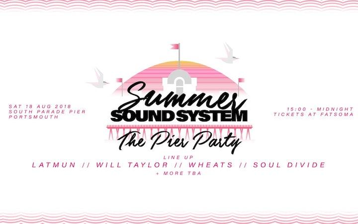 SUMMER SOUNDSYSTEM: THE PIER PARTY