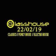 GLASSHOUSE // CLASSICS // FUNKY HOUSE // ELECTRO