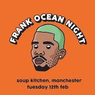 Frank Ocean Night - Manchester