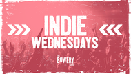 Indie Wednesdays at The Bowery | 24th October