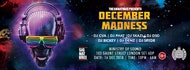Ж December Madness 2018 - Come Out & Play Ж