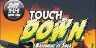 Touch Down (Bashment vs Soca