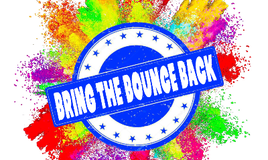 Bring The Bounce Back!