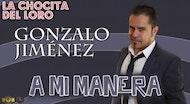 """A mi Manera"" Gonzalo Jimenez"
