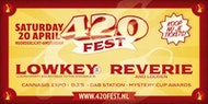 The 420 Fest - Lowkey (UK) & Reverie (USA)