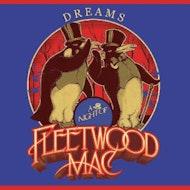 Dreams: A Night Of Fleetwood Mac!
