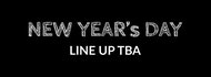 New Year's Day - Line Up Tba
