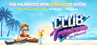 Club Tropicana The Musical