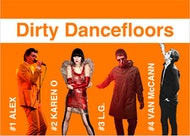 Dirty Dancefloors