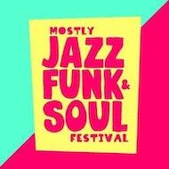 Mostly Jazz Funk & Soul Festival 2019