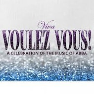 Viva Voulez Vous: A Celebration of the Music of Abba