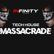 INFINITY Events - Tech House Massacrade