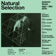 Natural Selection S3 || Natural Selection x Classic Is Your Friend Presents Honey Dijon