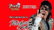 Descubriendo a Michael Jackson - Rock en familia | A Coruña