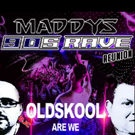 Maddys 90s Rave Reunion