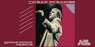 Duran Duranies: Planet Earth's Best DD Tribute + Mutant Movement/Old's Cool