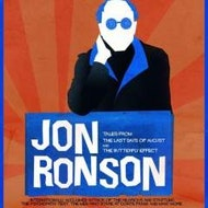 Jon Ronson - Tales from The Last Days Of August & The Butterfly Effect