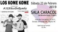 LOS KOME KOME #10AñosDeRumba